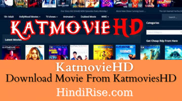 KatmoviesHD 2020 – Download Bollywood, Hollywood Hindi Movies