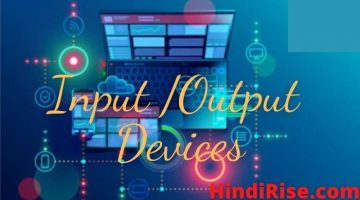 Input /Output Devices in Computer